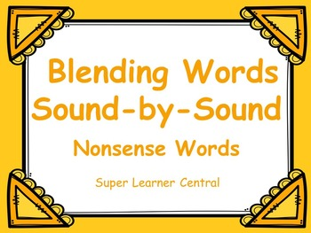 Blending Words Sound by Sound  Nonsense Words
