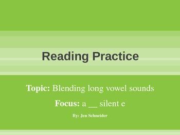 Blending and Reading: Long A__E Rimes