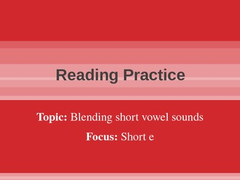 Blending and Reading: Short E Rimes