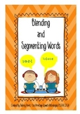 Blending and Segmenting Words