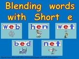 Blending words short e vowel sound PowerPoint- Kindergarten- 1st