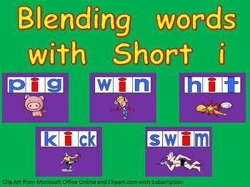Blending words short i vowel sound PowerPoint-      Kindergarten- 1st