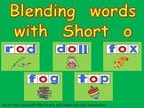 Blending words short o vowel sound PowerPoint- Kindergarten- 1st