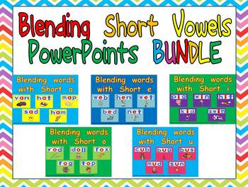 Blending words with short vowels PowerPoint BUNDLE- Kindergarten- 1st