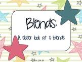 Blends: A Closer Look at S Blends