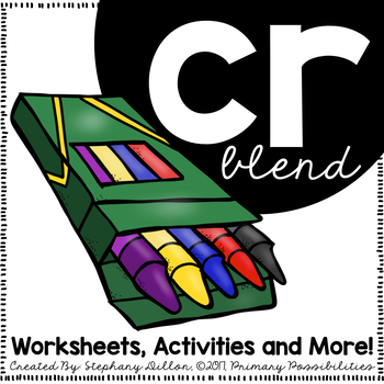 Blends Activities and Worksheets ** CR Blend **