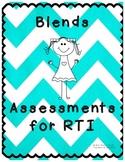 Blends Assessment for RTI