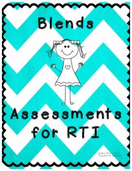 Blends Assessment for RTI
