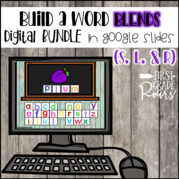 Blends Build a Word DIGITALLY for Google Slides and Classroom