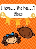 Blends: I have... Who has...? Center Activity