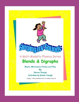 Phonics to the Core - Blends & Digraphs Bundle from Singing My Sounds