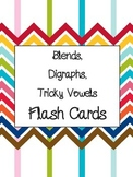 Blends, Digraphs, Tricky Vowels Flash Cards