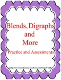 Blends, Digraphs and More: Practice and Assessments