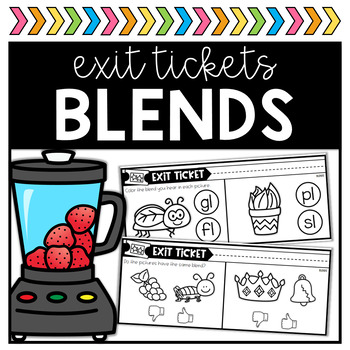 Blends Exit Tickets