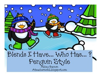 Blends I Have...Who Has...? Penguin Style