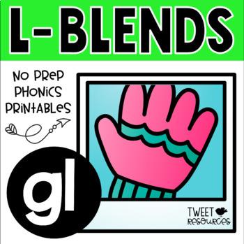 "Blends Phonics NO PREP Printables for ""gl"""