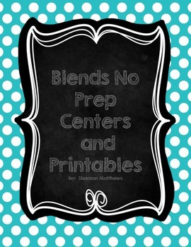 Blends No Prep Printables and Centers