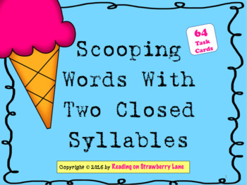 Scooping Words With Two Closed Syllables