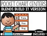 Blends Pocket Chart Centers: Build It