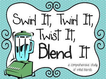 Blends {Swirl It, Twirl It, Twist It, Blend It}