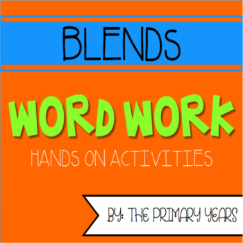Blends Word Work Centers (S Blends, R Blends, and L Blends)