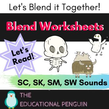 Blends Worksheet - SC, SK, SM, SW