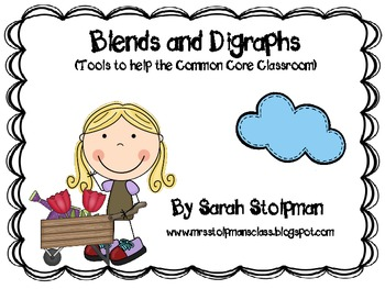 Blends and Digraphs (Tools to help the Common Core classroom)