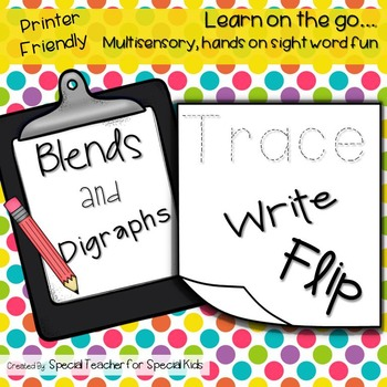 Blends and Digraphs--Trace,Write and FLIP