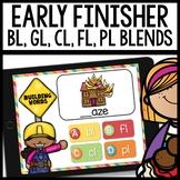 Blends bl, gl, cl, fl, pl | Early Finisher PPT Google Drive Resource