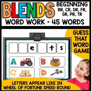 Blends (br, cr, dr, fr, gr, pr, tr)