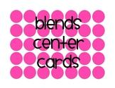 Blends center cards