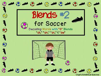 Blends for Soccer, Part 1: Decoding Game -  sc, sl, sm, & sp