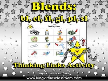 Blends: l blends bl, cl, fl, gl, pl, sl Thinking Links Act