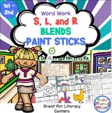 Blends with S, R, and L - Paint Sticks-Word Work Station