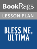 Bless Me, Ultima Lesson Plans