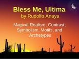 Bless Me, Ultima (by Rudolfo Anaya) PowerPoint