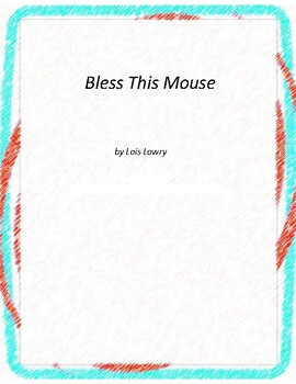 Bless This Mouse Novel Unit with Literary and Grammar Activities