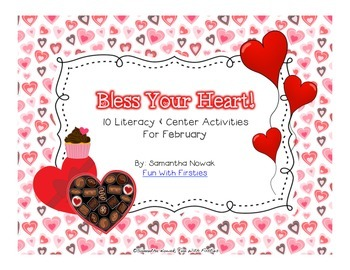 Bless Your Heart! (10 literacy & center activities for February)