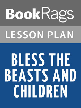 Bless the Beasts and Children Lesson Plans