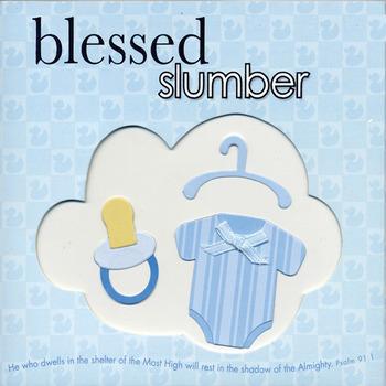 Blessed Slumber