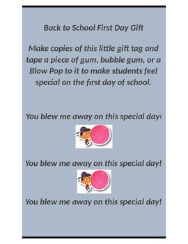 Blew Me Away Gift Idea for the 1st Day of School