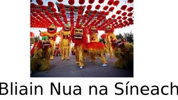 Bliain Nua na Síneach (Chinese New Year as Gaeilge)