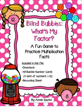 Blind Bubbles: What is My Factor? A  Game Practice Multipl