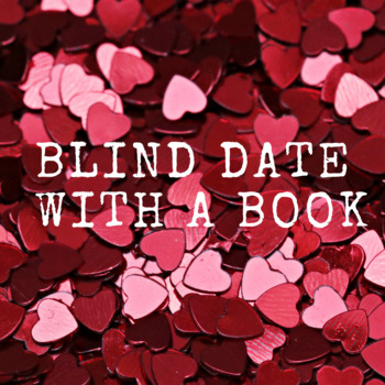 Blind Date with a Book- Writing Project