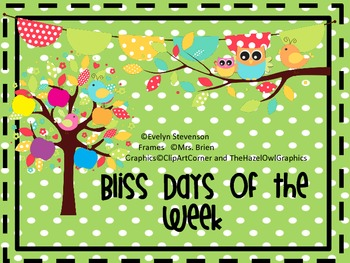 Bliss Days of the Week