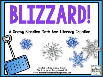 Blizzard!  A Winter And Snow Math And Literacy BLACKLINE/Ink Saver Creation!