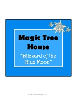Blizzard of the Blue Moon Magic Tree House #36 Comprehension Novel Study