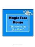 Blizzard of the Blue Moon Magic Tree House #36 Comprehensi
