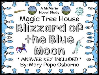 Blizzard of the Blue Moon : Magic Tree House #36 Novel Study / Comprehension