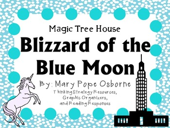 Blizzard of the Blue Moon by Mary Pope Osborne:  A Complete  Novel  Study!